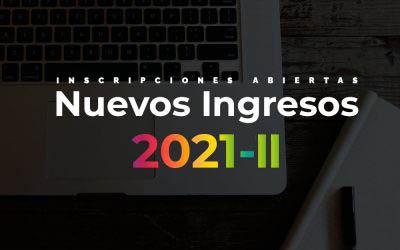 Nuevos Ingresos Período 2021-II